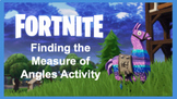 Fortnite Themed Finding the Measure of Angles Activity
