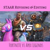 Fortnite vs Apex Legends | STAAR Revising & Editing