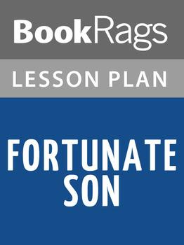 Fortunate Son Lesson Plans
