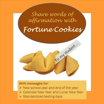 Fortune Cookies for Beginning and End of Year, Lunar New Year, and Test Days