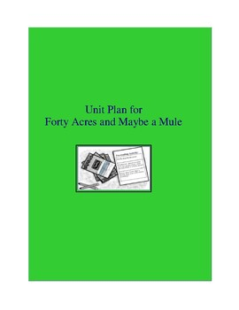 Forty Acres and Maybe a Mule Complete Literature and Grammar Unit