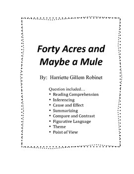 Forty Acres and Maybe a Mule Questions
