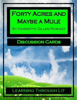FORTY ACRES AND MAYBE A MULE - Discussion Cards