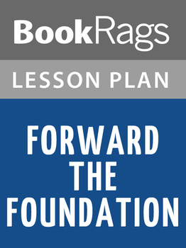 Forward the Foundation Lesson Plans
