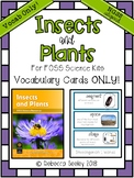 Foss Insects and Plants- Vocabulary Cards