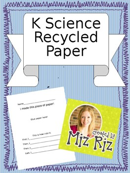 Kindergarten Science Paper Unit- Make recycled paper!