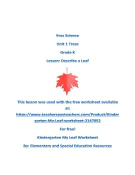 Foss Science Unit 1 Trees Lesson 3 Describe Leaves