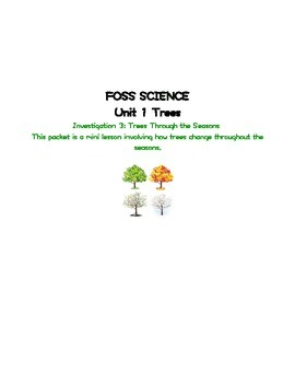Foss Science Unit 1 Trees Through the Seasons