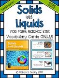 Foss Solids and Liquids- Vocabulary Cards