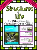 Foss Structures of Life- Vocabulary Cards