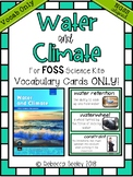 Foss Water and Climate- Vocabulary Cards
