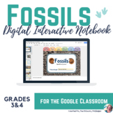 Fossil Discovery Digital Interactive Notebook in Google Slides™