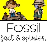 Fossil Fact and Opinion