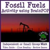 Fossil Fuels Activity using BrainPOP