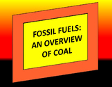 Fossil Fuels: Coal Powerpoint and Guided Notes