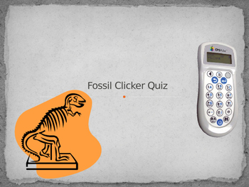 Fossil Science Clicker PowerPoint Quiz