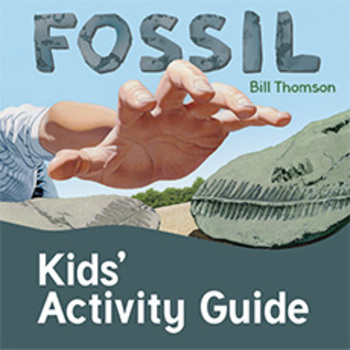 Fossil by Bill Thomson Kids' Activity Guide ages 3-7