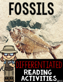 Fossils Differentiated Reading Passages & Questions