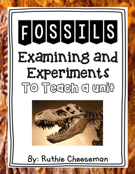 Fossils: Experiments and Examining Fossils