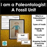 Fossils:  I am a Paleontologist