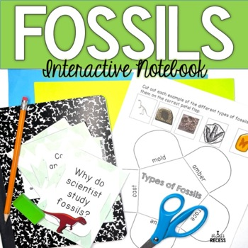 Fossils Interactive Notebook {Task Cards, Reading Passage,