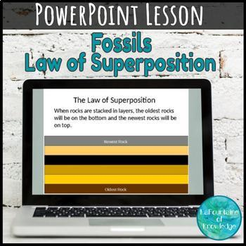 Fossils PowerPoint - The Law of Superposition