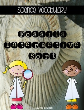Fossils {Science Interactive Vocabulary Sort}