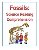 Fossils: Science Reading Comprehension