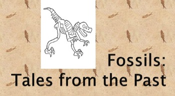 Fossils: Tales from the Past power point