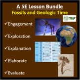 Fossils and Geologic Time - 5E Lesson Bundle