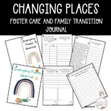 Changing Places Foster Care and Families in Transition Journal