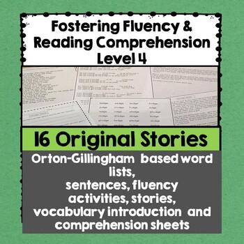 Fostering Fluency Level Four: Orton-Gillingham Based