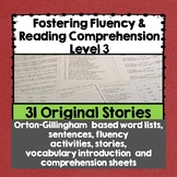 Fostering Fluency Level Three: Orton-Gillingham Based