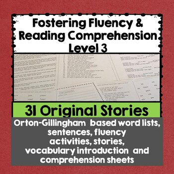 Fostering Fluency Level Three: Orton-Gillingham Based