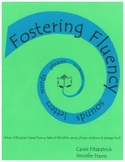 Fostering Fluency: Orton-Gillingham Based Word Lists, Sentences and Stories