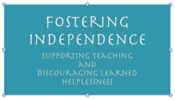Fostering Independence