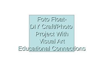 Foto Float Visual Art/Photo/Craft Power Point