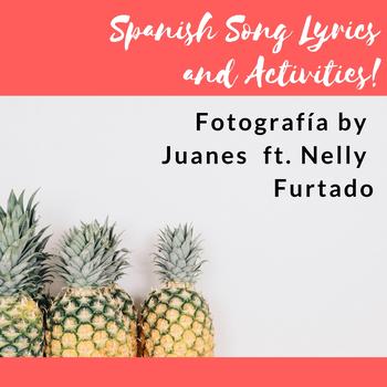 Fotografía by Juanes Song and Lyrics Activity