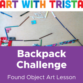 Found Object Art: Backpack Challenge
