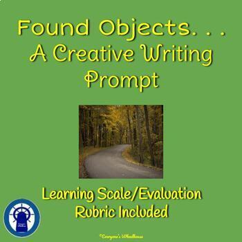 Found Objects. . .A Creative Writing Assignment