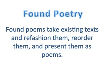 Poetry Extension Lesson, Found Poetry, Unique Poetry Project, Powerpoint