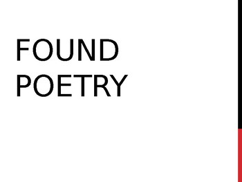 Found Poetry Powerpoint and Activity