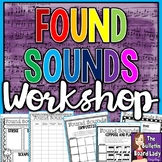 Found Sounds Workshop - STEAM Activity