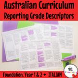 Foundation to Year 2 ITALIAN Australian Curriculum Reporting Grade Descriptors