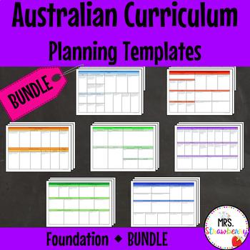 Foundation Australian Curriculum Planning Templates Bundle
