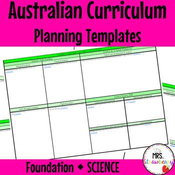 Foundation Australian Curriculum Planning Templates - Science
