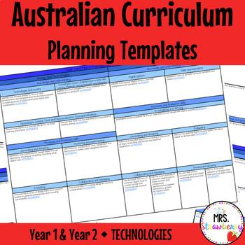 Foundation Year 1 Year 2 Australian Curriculum Planning Templates - Technologies