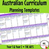 Foundation, Year 1, Year 2 Australian Curriculum Planning Templates: The Arts