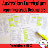Foundation Australian Curriculum Reporting Grade Descriptors - HASS