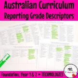 Foundation to Yr2 TECHNOLOGIES Australian Curriculum Reporting Grade Descriptors